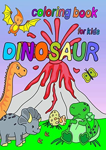 Dinosaur Coloring Book for Kids Ages 1 3 2 4 4 8 First of the Coloring Books for Boys Girls product image