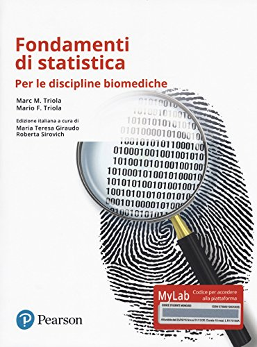 Fondamenti di statistica. Per le discipline biomediche. Ediz. mylab