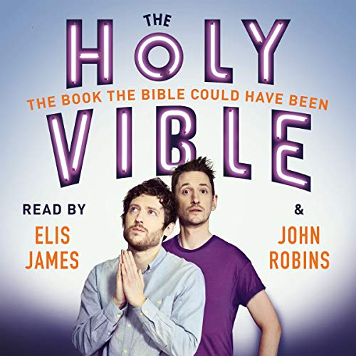 Elis and John Present the Holy Vible audiobook cover art