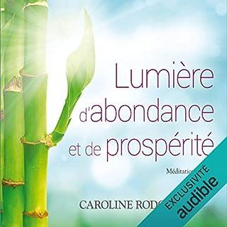 Couverture de Lumière d'abondance et de prospérité. Méditation guidée