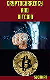 CRYPTOCURRENCY AND BITCOIN (English Edition)