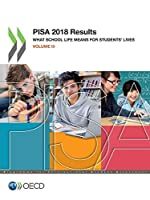 Pisa 2018 Results: What School Life Means for Students' Lives