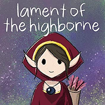 """Lament of the Highborne (From """"World of Warcraft"""")"""
