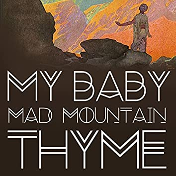 Mad Mountain Thyme