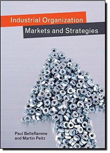 Industrial Organization: Markets and Strategiesの詳細を見る
