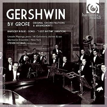 Gershwin by Grofé: Original Orchestrations & Arrangements