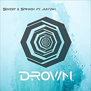 Drown (feat. Junyah)