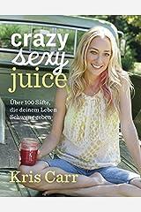 Crazy sexy juice Paperback