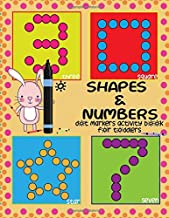 Dot Markers for Toddlers Activity Book: Learn SHAPES & NUMBERS – Easy & Big Guided BIG DOTS. Large & Cute USA Paint Daubers Kids Activity Book. | Dot ... Coloring Book. (Dot Marker for Toddlers)