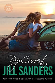 Rip Current (Grayton Series Book 3) by [Jill Sanders]