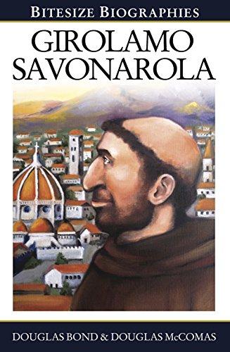 Girolamo Savonarola (Bitesize Biographies Book 14) (English Edition)