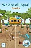 We Are All Equal!: Equality (Ubongo Kids Season 3 (English)) (English Edition)