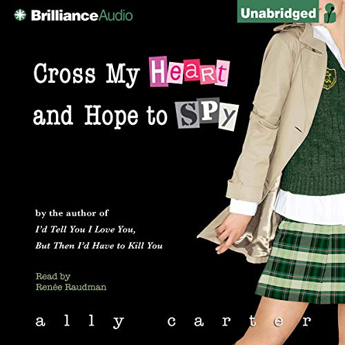 Cross My Heart and Hope to Spy audiobook cover art