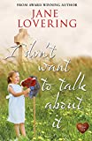 I Don't Want to Talk About It : A wonderful romantic comedy with a twist - the perfect holiday read (Yorkshire Romances Book 5) (English Edition)