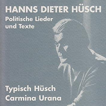 Typisch Hüsch / Carmina Urana (Politische Lieder und Texte)