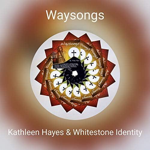 Kathleen Hayes & Whitestone Identity