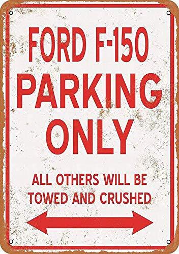 Ford F-150 Parking Only Metall Blechschild Retro Metall gemalt Kunst Poster Dekoration Plaque Warnung Bar Cafe Garage Party Game Room Hauptdekoration