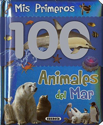 Animales Del Mar (Col. Mis primeros 100 animales)