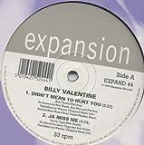 Didn't Mean To Hurt You - Billy Valentine 12'