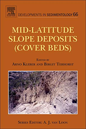 Mid-Latitude Slope Deposits (Cover Beds) (Volume 66) (Developments in Sedimentology (Volume 66), Band 66)