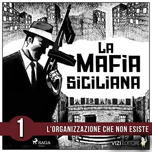 La storia della mafia siciliana 1 Titelbild