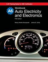 Auto Electricity and Electronics, A6 (G-W Training Series for Ase Certification) by Nancy Henke-Konopasek (2010-01-14)