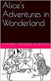 Alice's Adventures in Wonderland (English Edition) - Format Kindle - 1,90 €