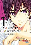 Super Darling! 1 (1) - Aya Shouoto