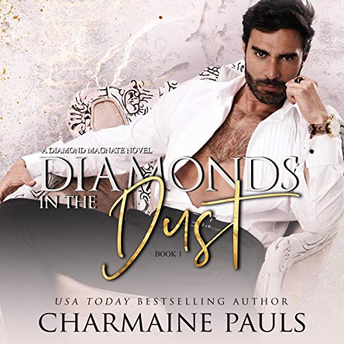 Diamonds in the Dust: A Diamond Magnate Novel cover art