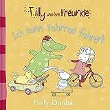 Tilly und ihre Freunde - Ich kann Fahrrad fahren!