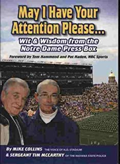 May I Have Your Attention Please... Wit & Wisdom From the Notre Dame Pressbox