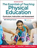 The Essentials of Teaching Physical Education: Curriculum, Instruction, and Assessment