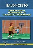 Baloncesto: Ejercicios Para El Entrenamiento De La Defensa Y El Contraataque