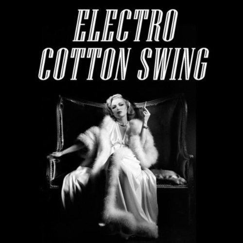 Electro Cotton Swing