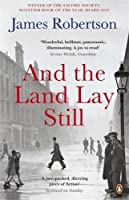 And the Land Lay Still by James Robertson(2011-06-01)