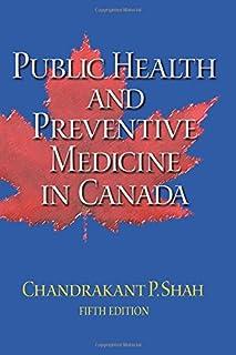 Public Health and Preventive Medicine in Canada