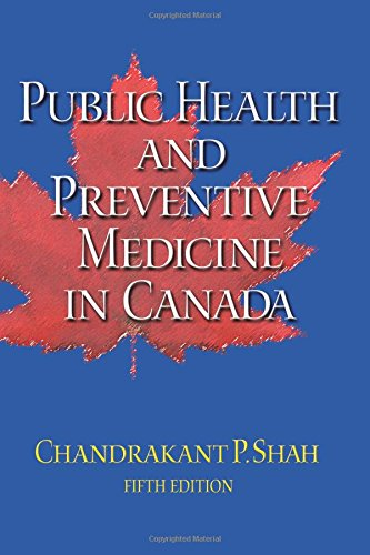 Compare Textbook Prices for Public Health and Preventive Medicine in Canada 5 Edition ISBN 9780920513934 by Shah, Chandrakant P.