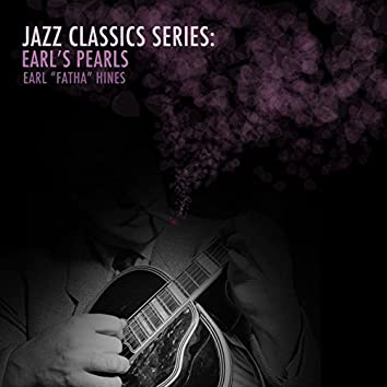 Jazz Classics Series: Earl's Pearls