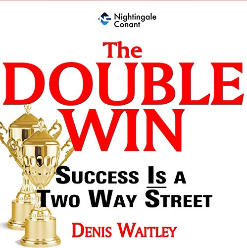 The Double Win     Success Is a Two Way Street              Written by:                                                                                                                                 Denis Waitley                               Narrated by:                                                                                                                                 Denis Waitley                      Length: 5 hrs and 25 mins     Not rated yet     Overall 0.0