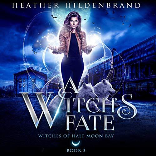 A Witch's Fate, book #3 cover art