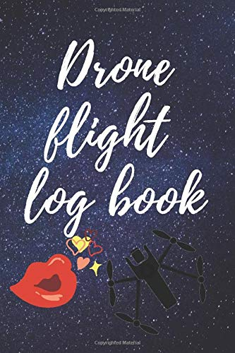Drone flight log book: Flight plan book for drone owners as a useful tool for analyzing drone flights