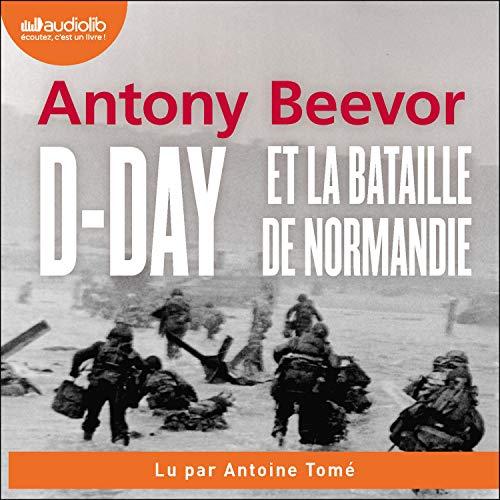 Couverture de D-Day et la bataille de Normandie