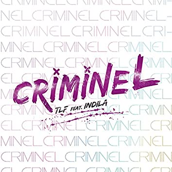 Criminel (feat. Indila) (feat. Indila)