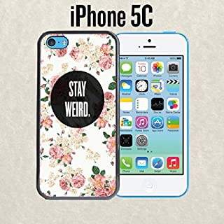 iPhone Case Stay Weird Floral for iPhone 5c Plastic Black