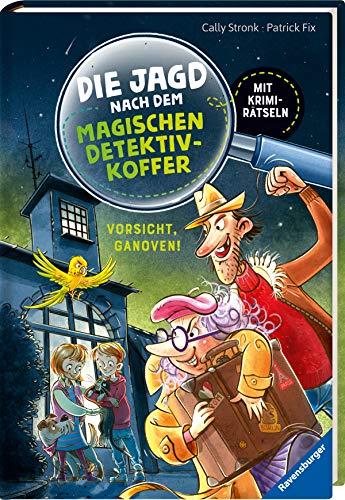 Die Jagd nach dem magischen Detektivkoffer, Band 2: Vorsicht, Ganoven! (Erstleser)