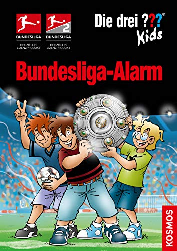 Die drei ??? Kids, Bundesliga-Alarm (drei Fragezeichen Kids)