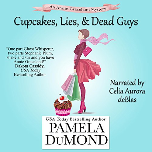 Cupcakes, Lies, and Dead Guys: An Annie Graceland Cozy Mystery, Book 1                   By:                                                                                                                                 Pamela DuMond                               Narrated by:                                                                                                                                 Celia Aurora de Blas                      Length: 9 hrs and 7 mins     38 ratings     Overall 3.4