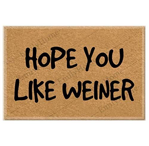 Hope You Like Weiner - Felpudo divertido para interiores y exteriores, 23.6 x 15.7 pulgadas, antideslizante
