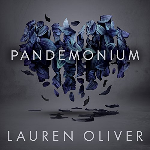 Pandemonium Audiobook By Lauren Oliver cover art