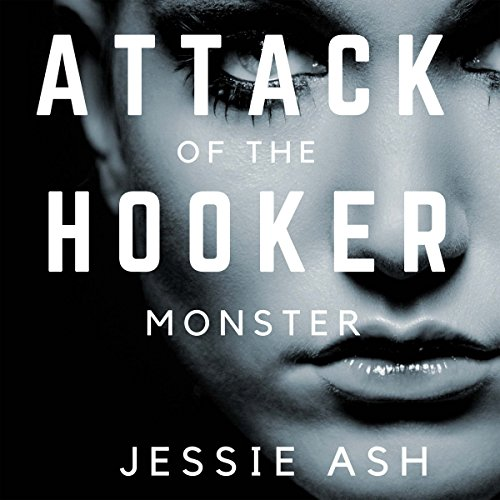 Attack of the Hooker Monster audiobook cover art